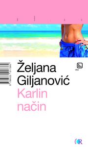 Karlin način, Giljanović, Željana