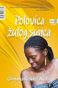 Polovica žutog sunca, Chimamanda, Ngozi Adichie