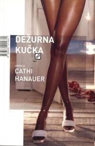 Dežurna kučka, Hanauer, Cathi
