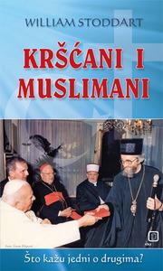 Kršćani i muslimani - Što kažu jedni o drugima, Stoddart, William