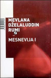Mesnevija I, Rumi, Dželaluddin