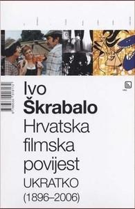 Hrvatska filmska povijest ukratko (1896 - 2006), Škrabalo, Ivo