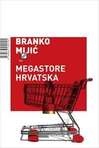 Megastore Hrvatska, Mijić, Branko