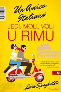 Jedi, moli, voli u Rimu, Spaghetti, Luca