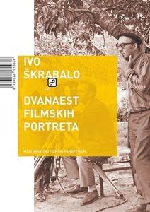 Dvanaest filmskih portreta, Škrabalo, Ivo
