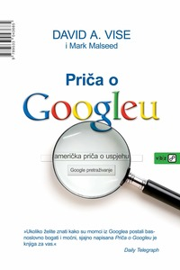 Priča o Googleu, Malseed, Mark, Vise, A. David