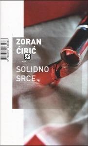 Solidno srce, Ćirić, Zoran