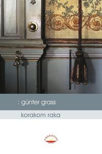 Korakom raka, Grass, Gunter