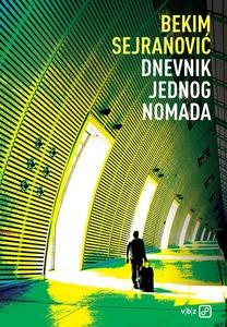Dnevnik jednog nomada, Sejranović, Bekim
