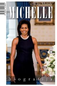 Michelle Obama - biografija, Mundy, Liza