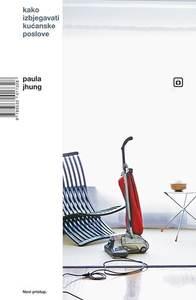 Kako izbjegavati kućanske poslove, Jhung, Paula
