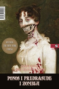 Ponos i predrasude i zombiji, Austen, Jane,Grahame-Smith, Seth