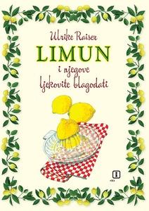 Limun i njegove ljekovite blagodati, Raiser, Ulrike