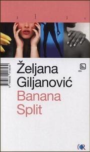 Banana Split, Giljanović, Željana