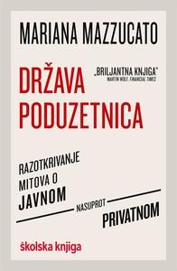 Država poduzetnica, Mariana Mazzucato