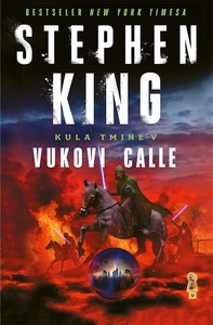 Kula tmine V. - Vukovi Calle, Stephen King