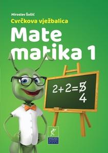 Cvrčkova vježbalica - Matematika 1, Miroslav Šošić