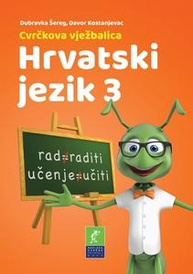 Cvrčkova vježbalica - Hrvatski jezik 3, Davor  Kostanjevac, Dubravka Šereg