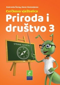 Cvrčkova vježbalica - Priroda i društvo 3. razred, Davor Kostanjevac, Dubravka Šereg