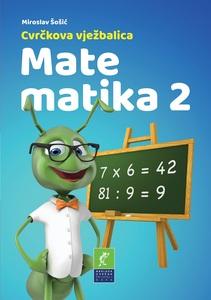Cvrčkova vježbalica - Matematika 2, Miroslav Šošić