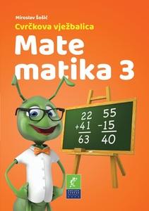 Cvrčkova vježbalica - Matematika 3, Miroslav Šošić