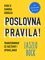 POSLOVNA PRAVILA, Laszlo Bock
