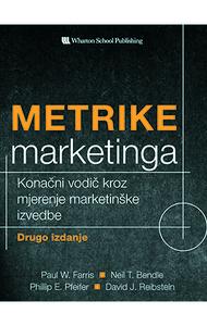 METRIKE MARKETINGA, P. W. Farris, N. T. Bendle, P. E. Pfefier, D. J. Reibstein