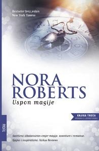 Uspon magije ( 3. dio trilogije Kronika o jedinstvenoj ), Nora Roberts
