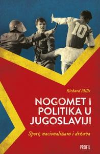 Nogomet i politika u Jugoslaviji, Richard Mills