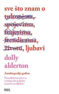 Sve što znam o ljubavi, Dolly Alderton