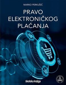 Pravo elektroničkog plaćanja, Marko Perkušić