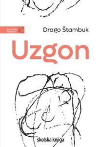 Uzgon, Drago Štambuk