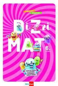 DiZzi MAT 6, radna bilježnica za sustavno rješavanje domaće zadaće za šesti razred osnovne škole