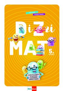 DiZzi MAT 5, radna bilježnica za sustavno rješavanje domaće zadaće za peti razred osnovne škole
